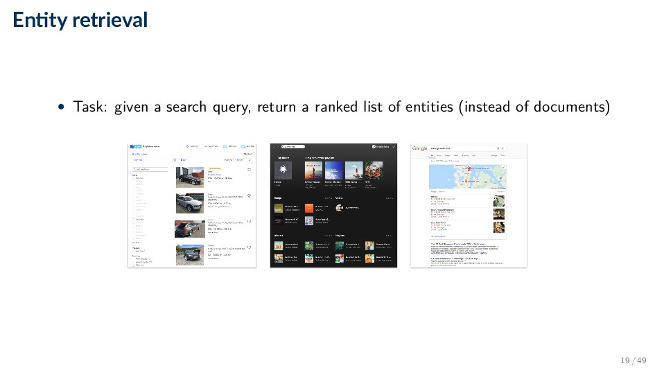 En ty retrieval • Task: given a search query, r...