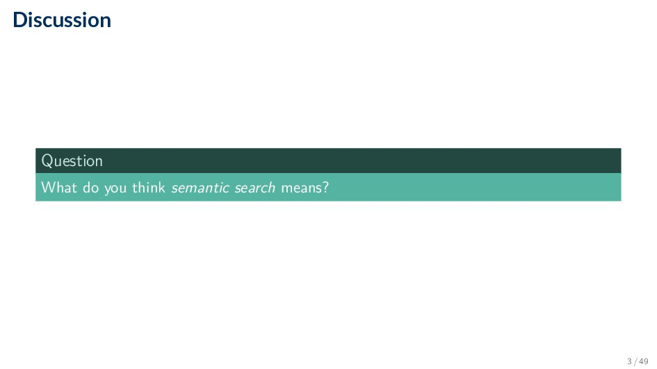 Discussion Question What do you think semantic ...
