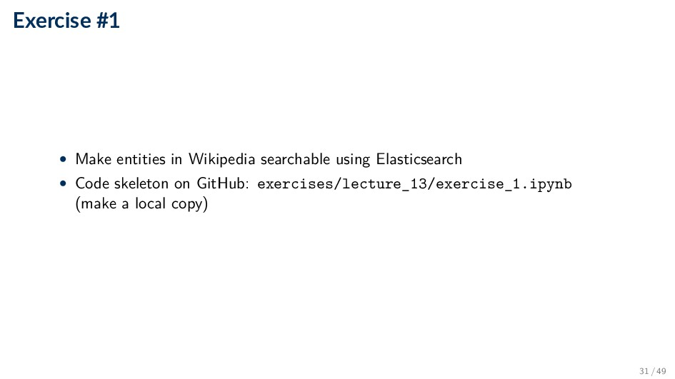 Exercise #1 • Make entities in Wikipedia search...
