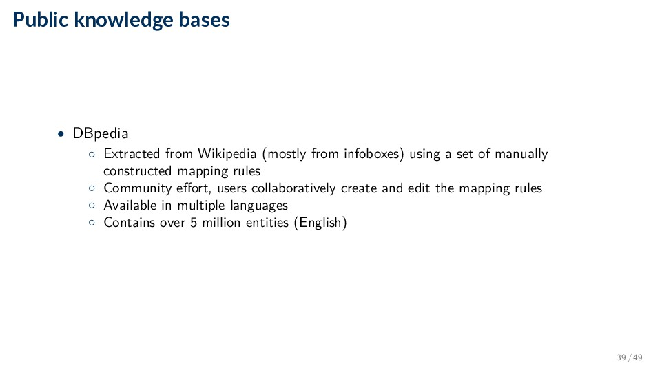 Public knowledge bases • DBpedia ◦ Extracted fr...