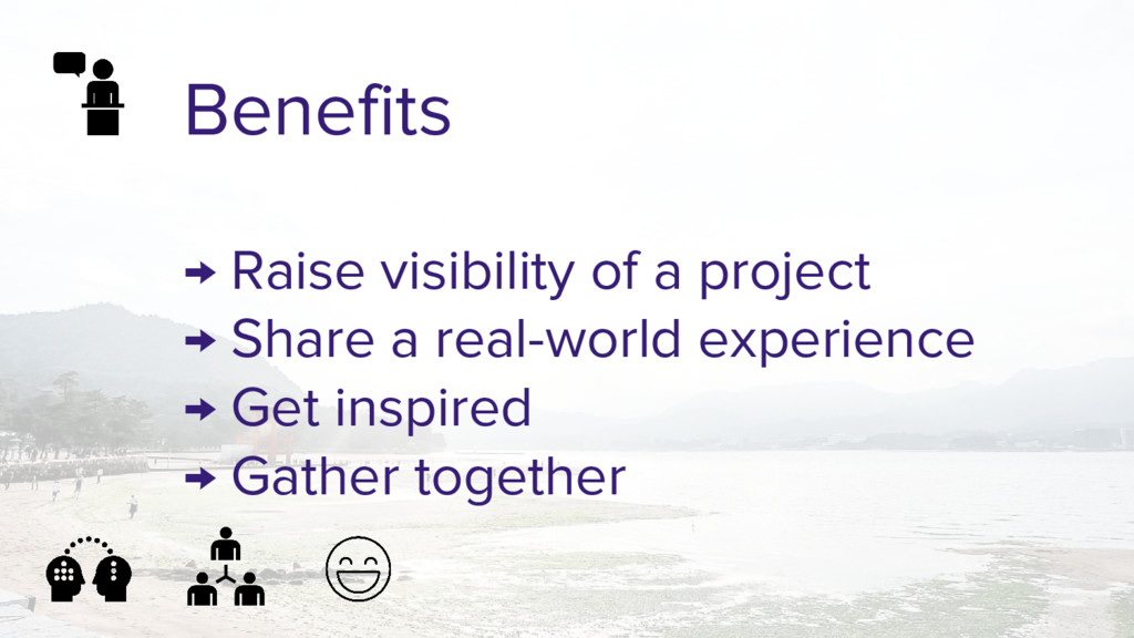 Benefits → Raise visibility of a project → Shar...