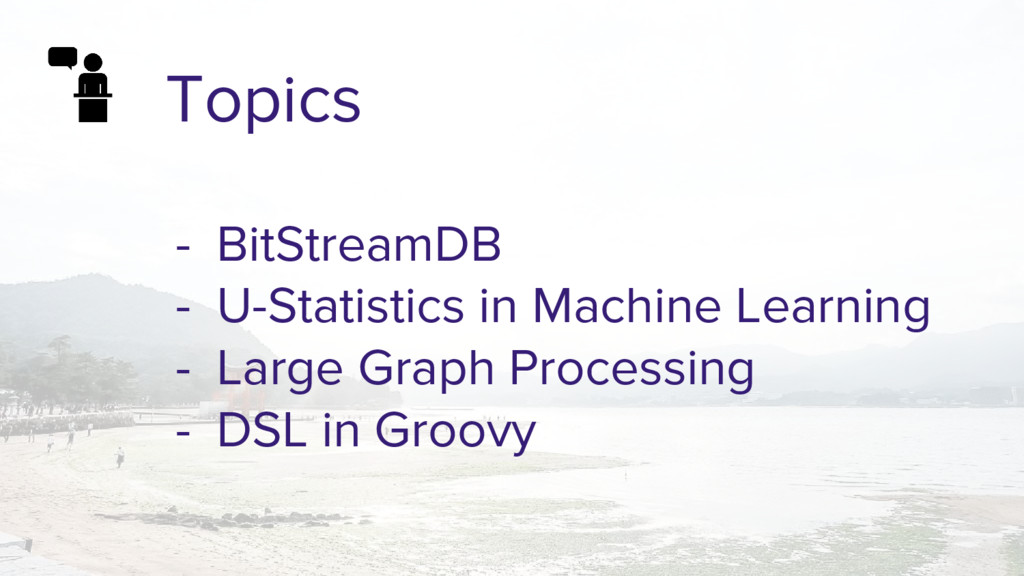 Topics - BitStreamDB - U-Statistics in Machine ...