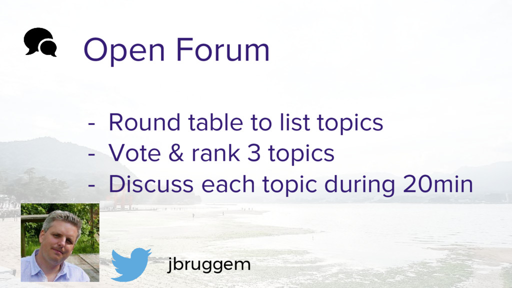 Open Forum - Round table to list topics - Vote ...