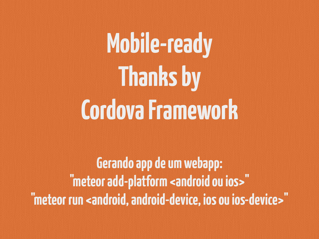 Mobile-ready