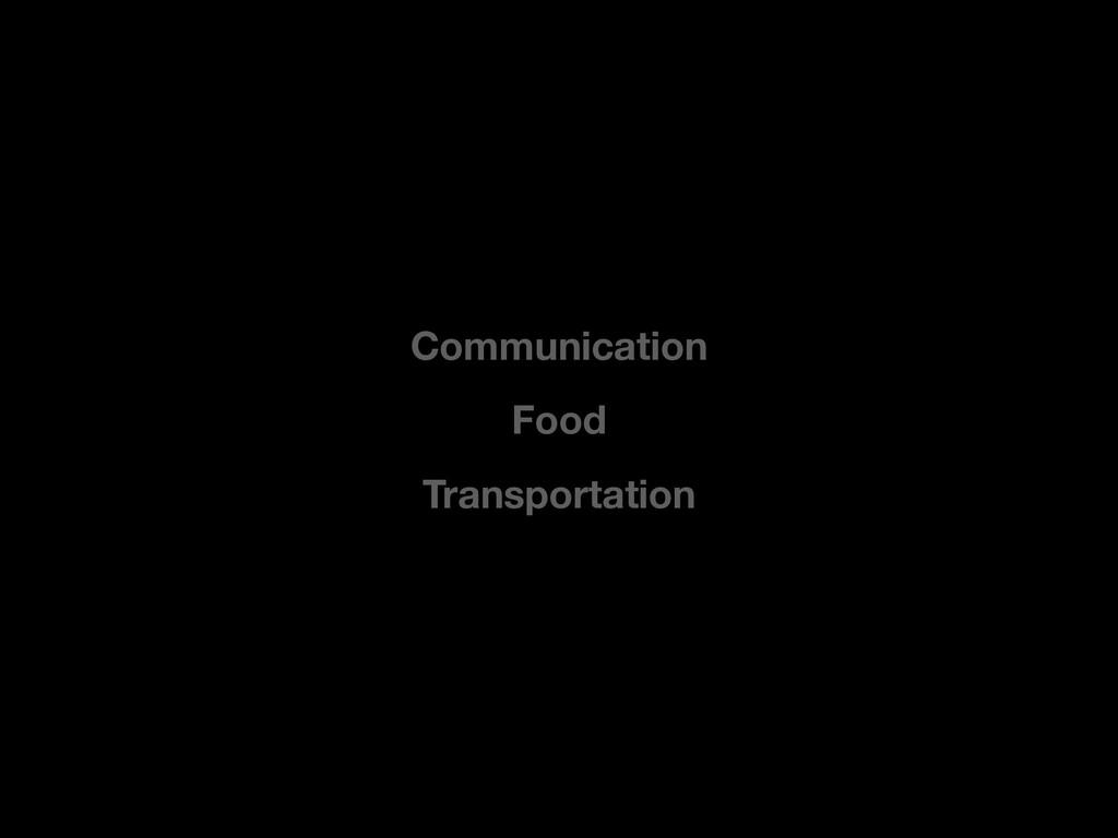 Food Transportation Communication