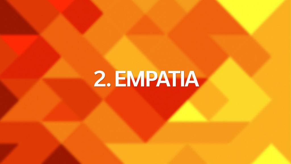 2. EMPATIA