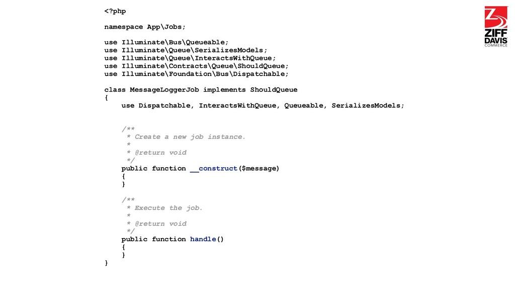 <?php namespace App\Jobs; use Illuminate\Bus\Qu...