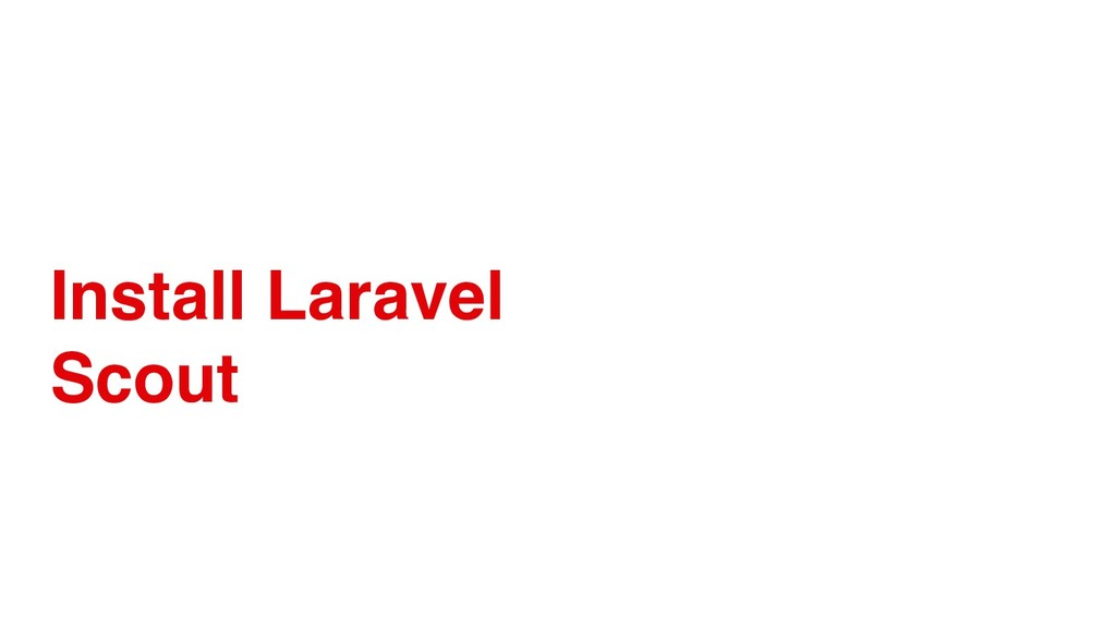Install Laravel Scout