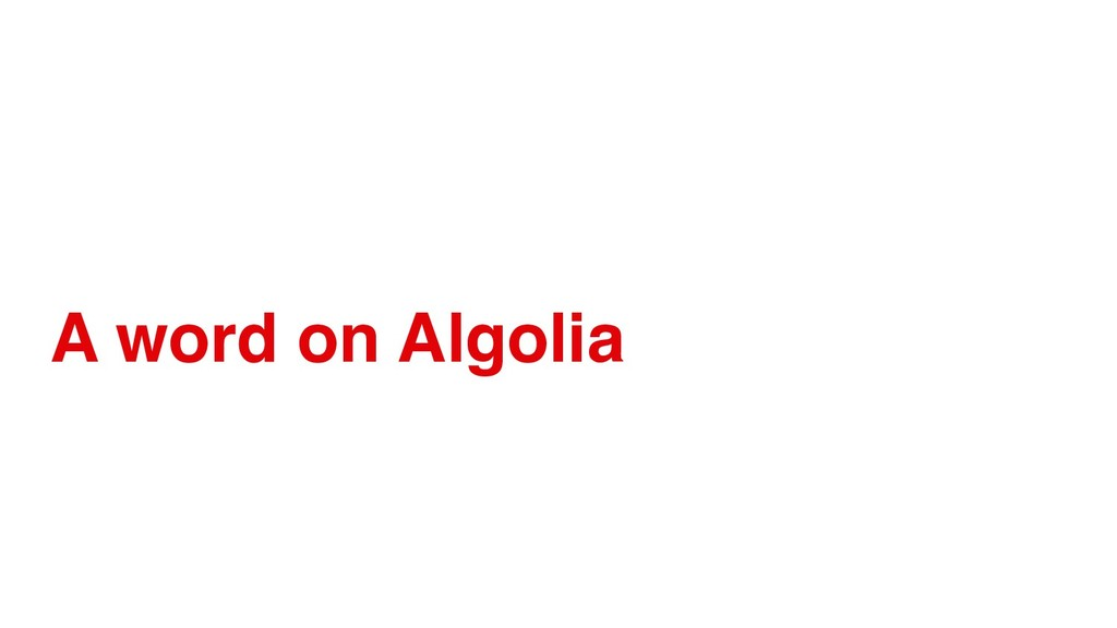 A word on Algolia