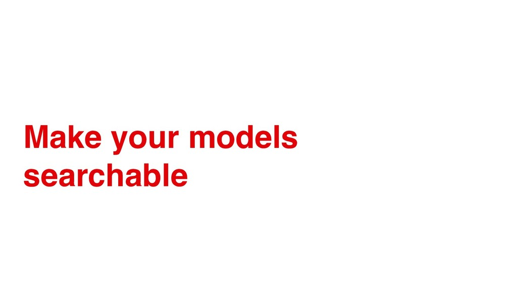 Make your models searchable