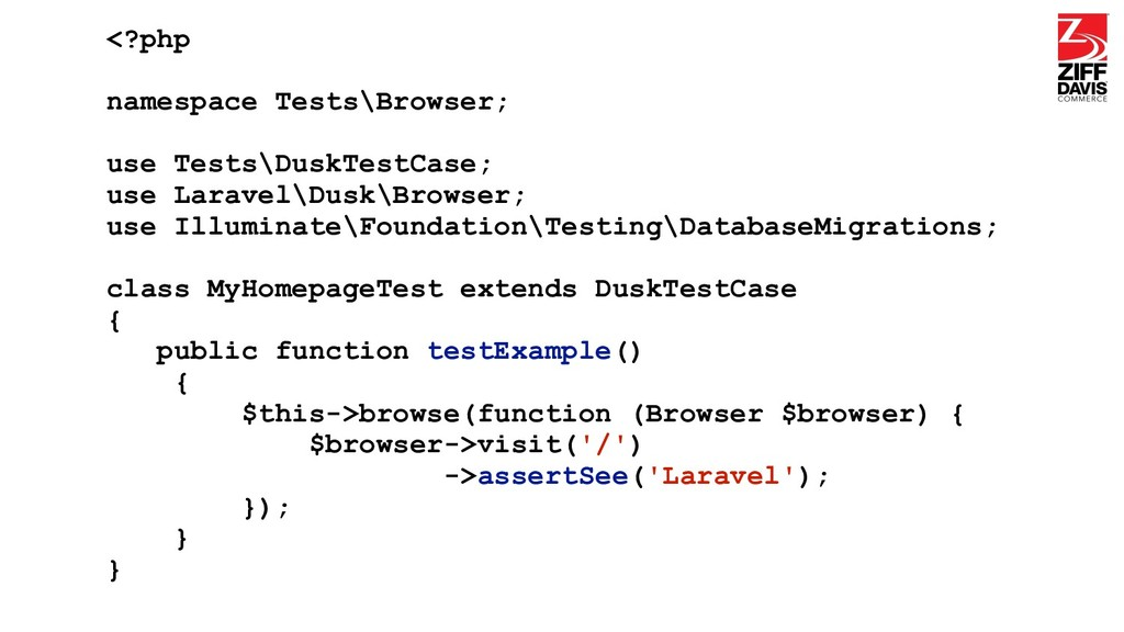 <?php namespace Tests\Browser; use Tests\DuskTe...