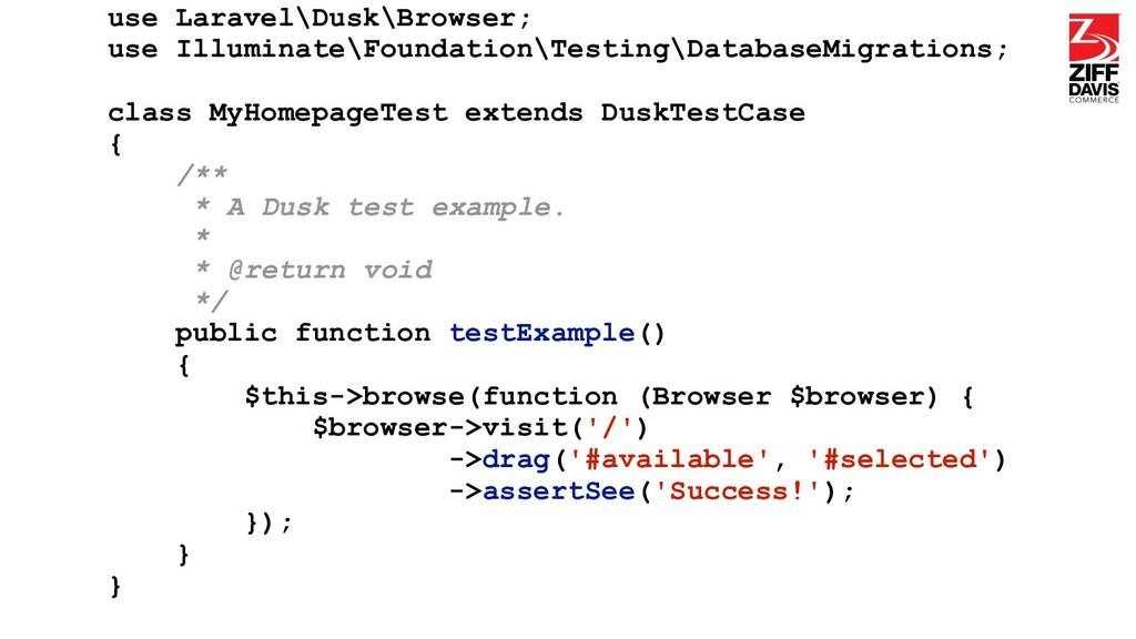 use Laravel\Dusk\Browser; use Illuminate\Founda...