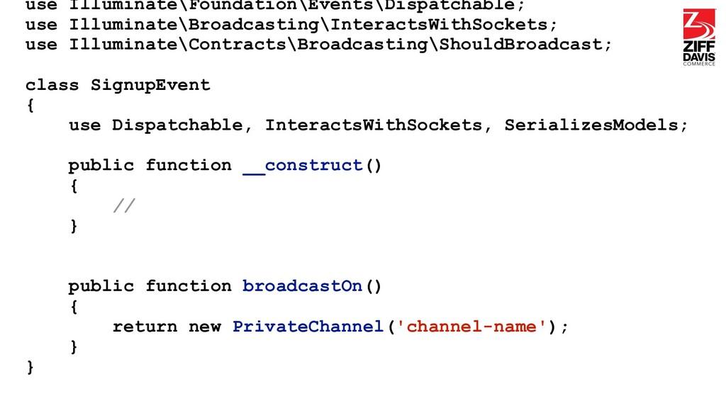 use Illuminate\Foundation\Events\Dispatchable; ...