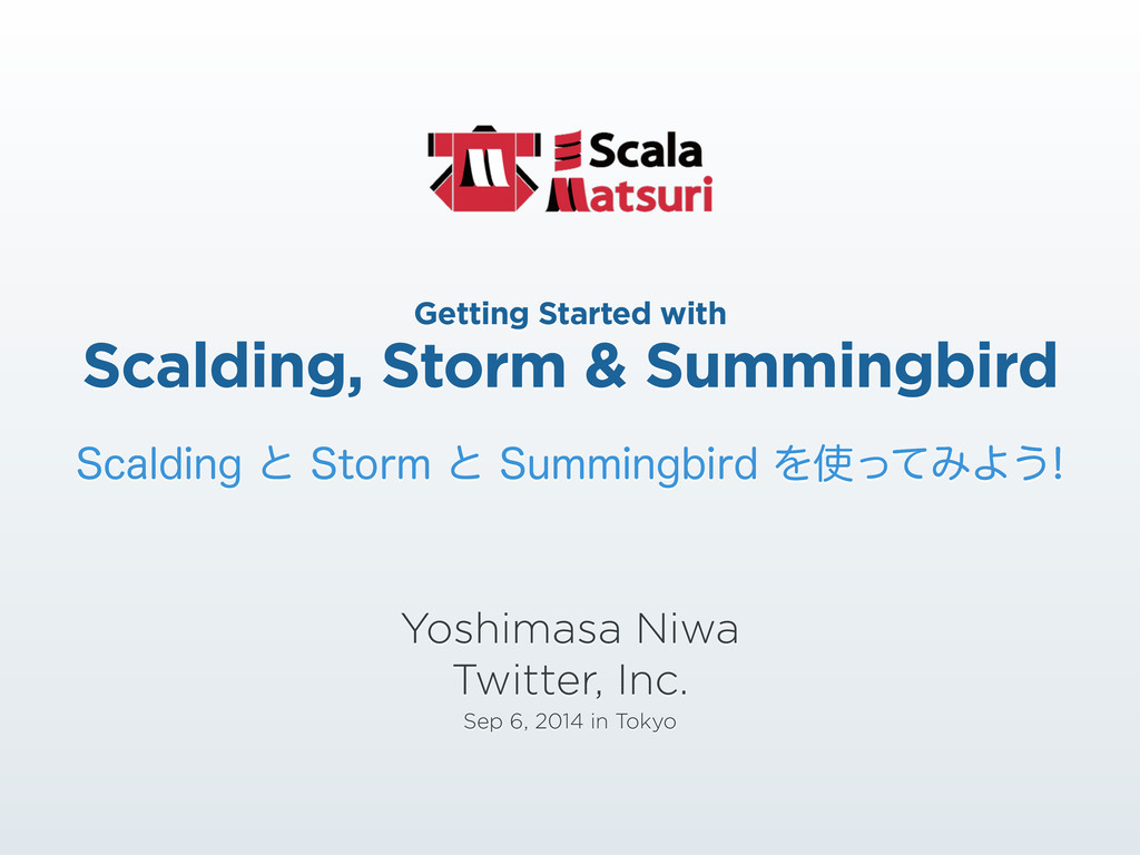 Getting Started with Scalding, Storm & Summing...