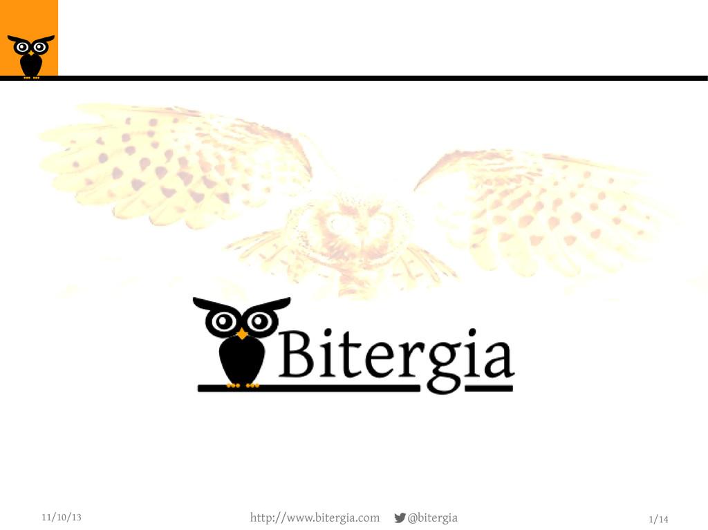 1/14 11/10/13 http://www.bitergia.com @bitergia