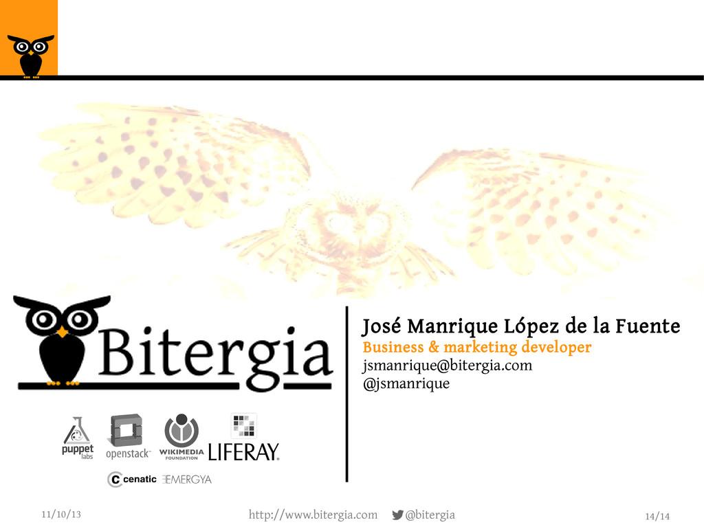 14/14 11/10/13 http://www.bitergia.com @bitergi...