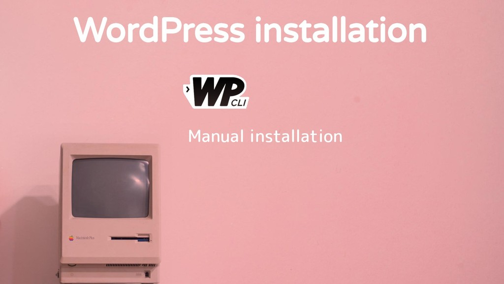 WordPress installation Manual installation