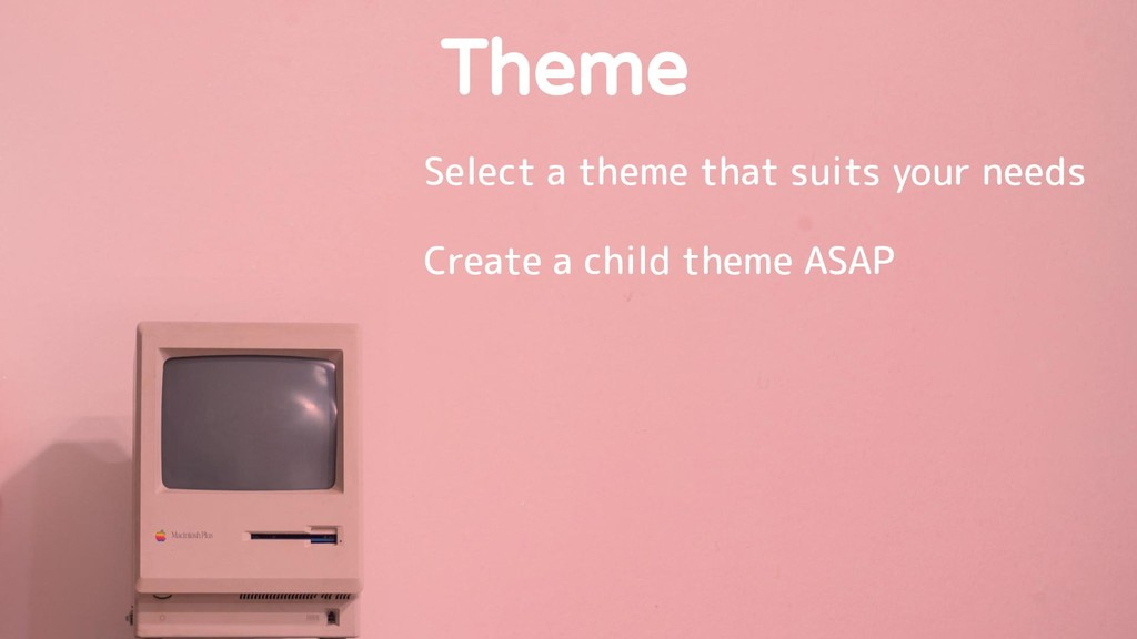 Theme Select a theme that suits your needs Crea...