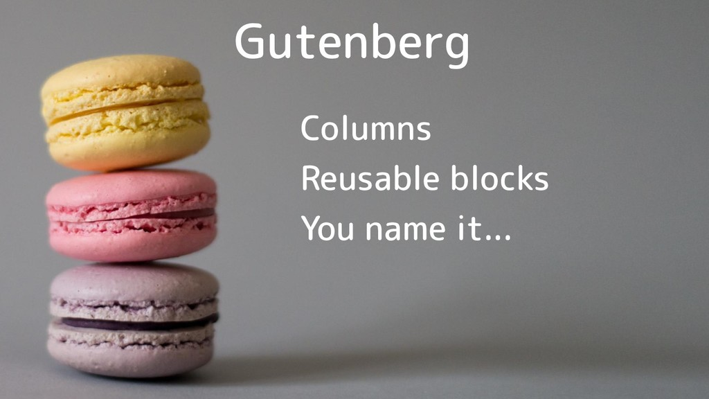Gutenberg Columns Reusable blocks You name it...