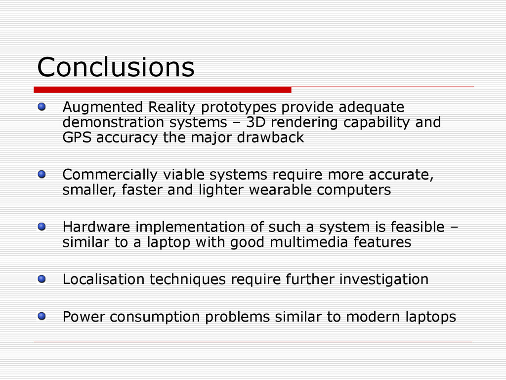 Conclusions Augmented Reality prototypes provid...