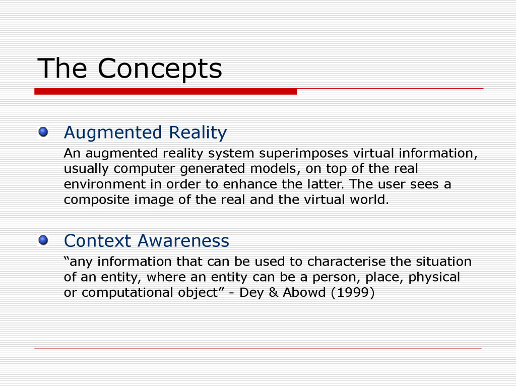 The Concepts Augmented Reality An augmented rea...