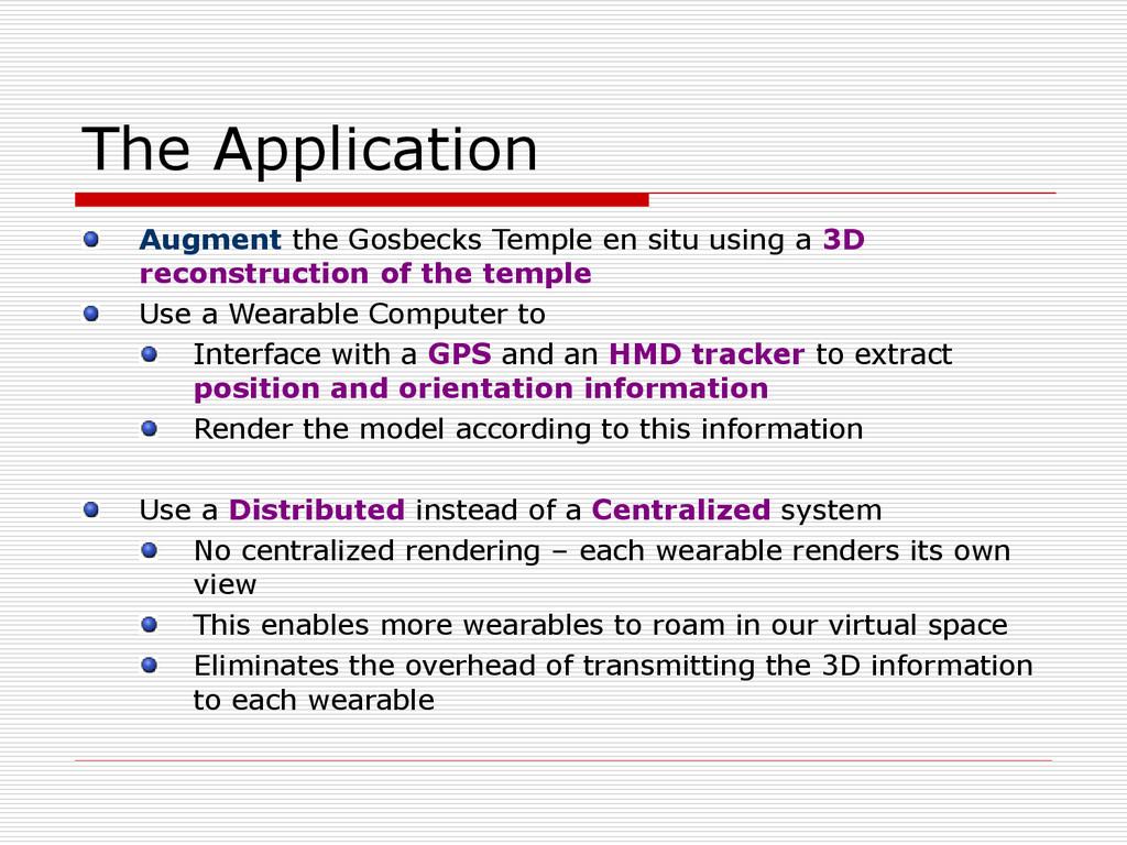 The Application Augment the Gosbecks Temple en ...