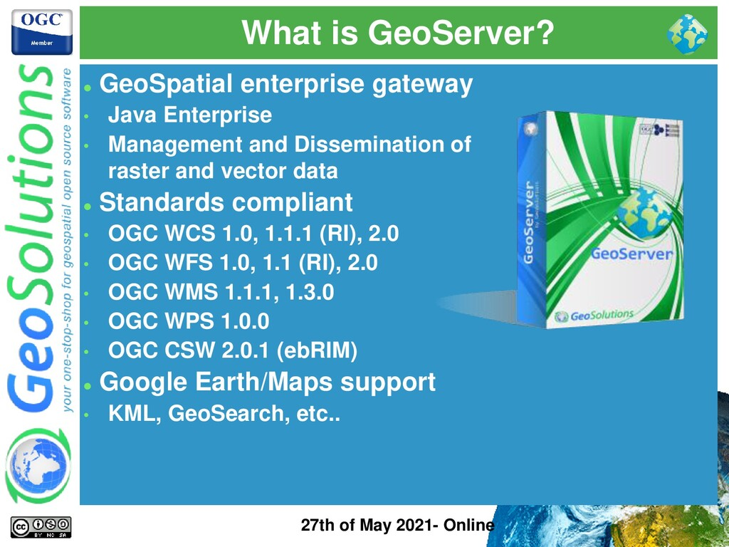 What is GeoServer? 27th of May 2021- Online ⚫ G...
