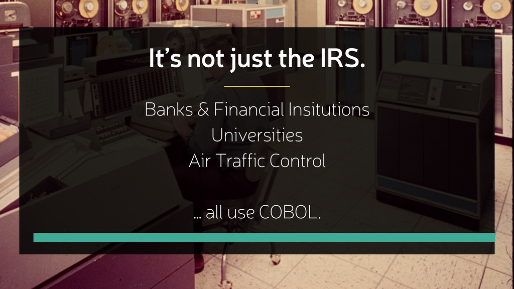It's not just the IRS. Banks & Financial Insitu...