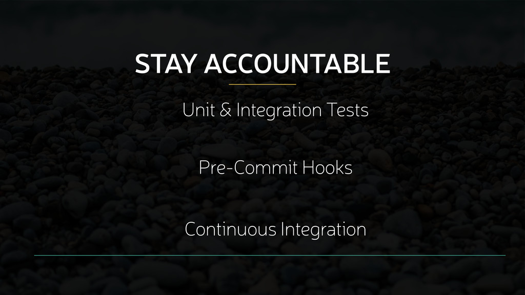 STAY ACCOUNTABLE Unit & Integration Tests Pre-C...