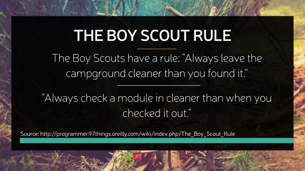 THE BOY SCOUT RULE The Boy Scouts have a rule: ...