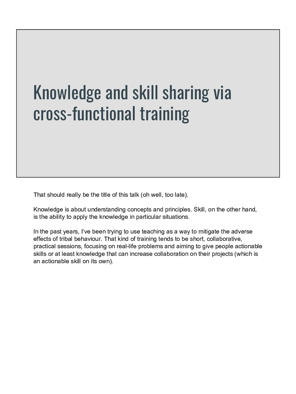 Knowledge and skill sharing via cross-functiona...