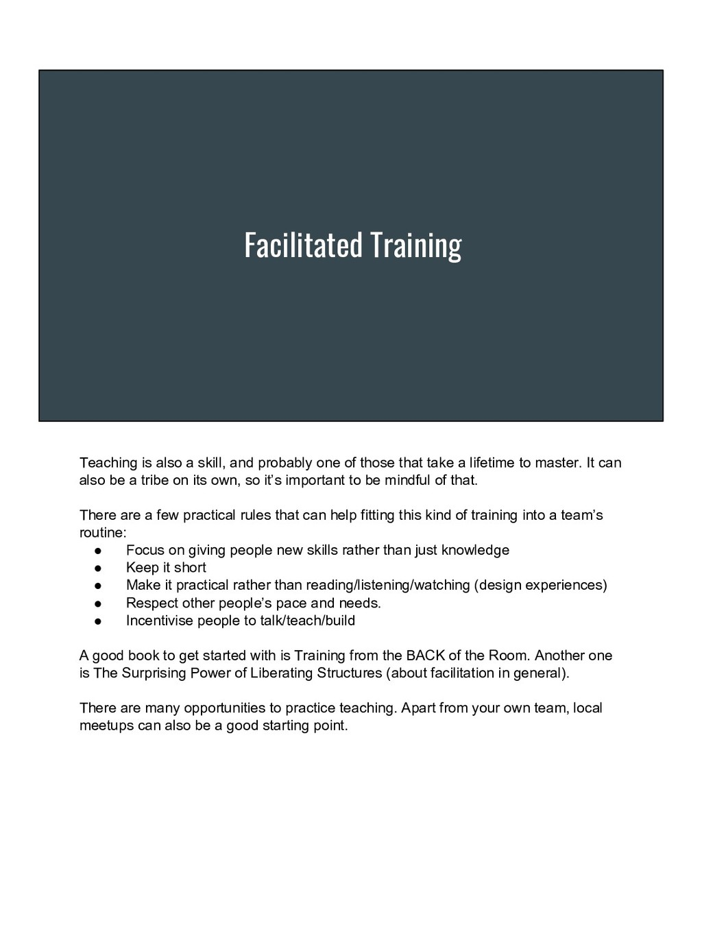 Facilitated Training Teaching is also a skill, ...