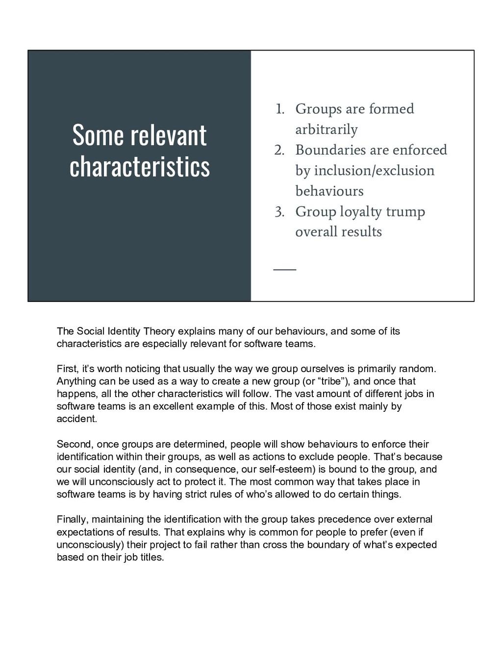Some relevant characteristics 1. Groups are for...