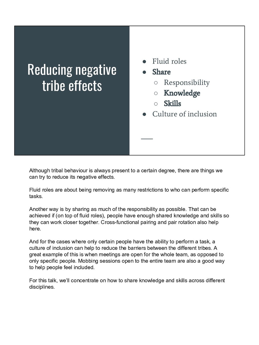 Reducing negative tribe effects ● Fluid roles ●...