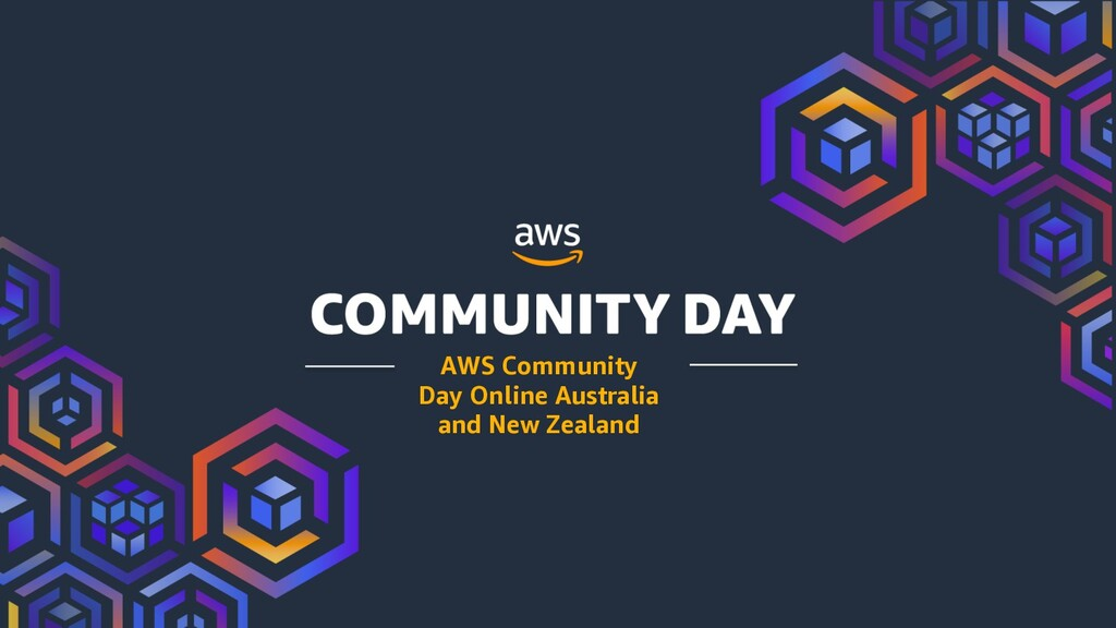 AWS Community Day Online Australia and New Zeal...