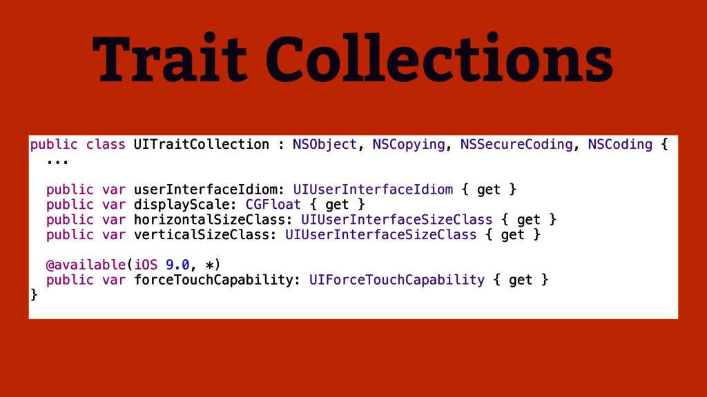 Trait Collections public class UITraitCollectio...