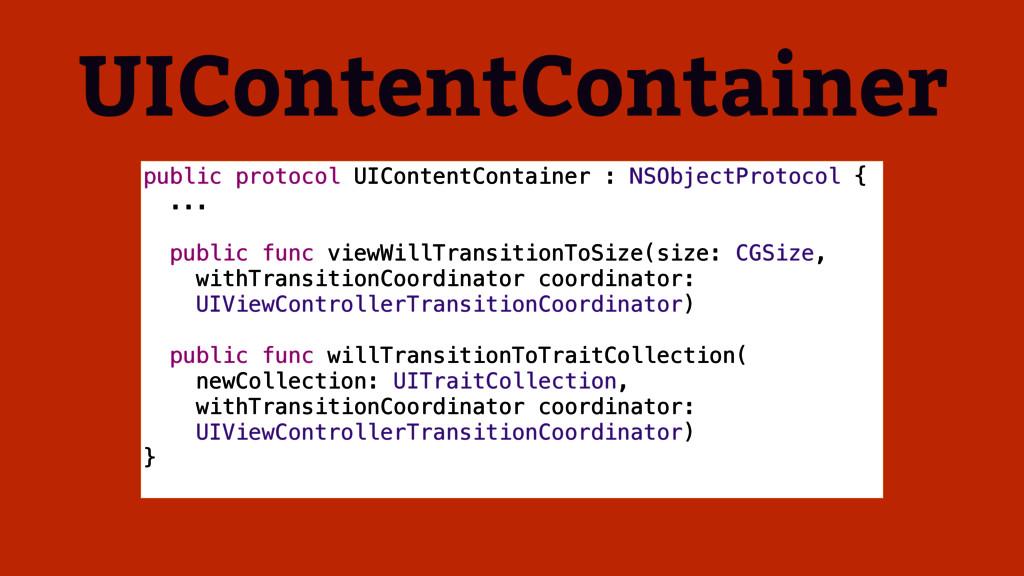UIContentContainer public protocol UIContentCon...