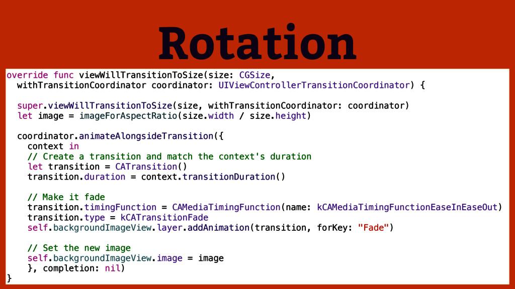 Rotation override func viewWillTransitionToSize...