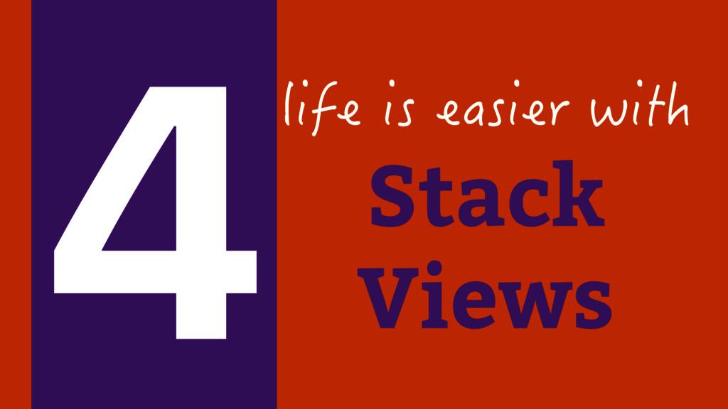 Stack Views NKHGKUGCUKGTYKVJ 4