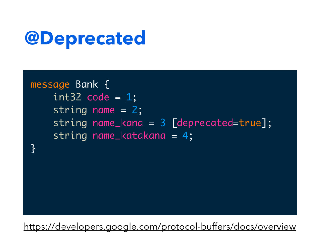@Deprecated message Bank { int32 code = 1; stri...