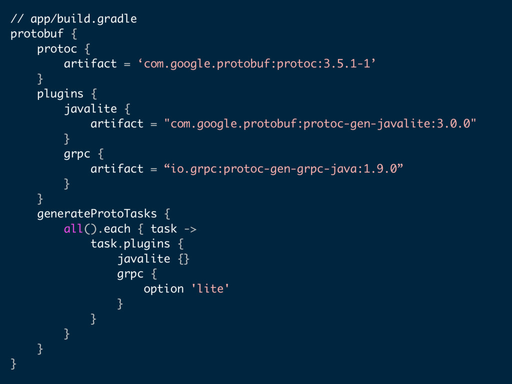 // app/build.gradle protobuf { protoc { artifac...