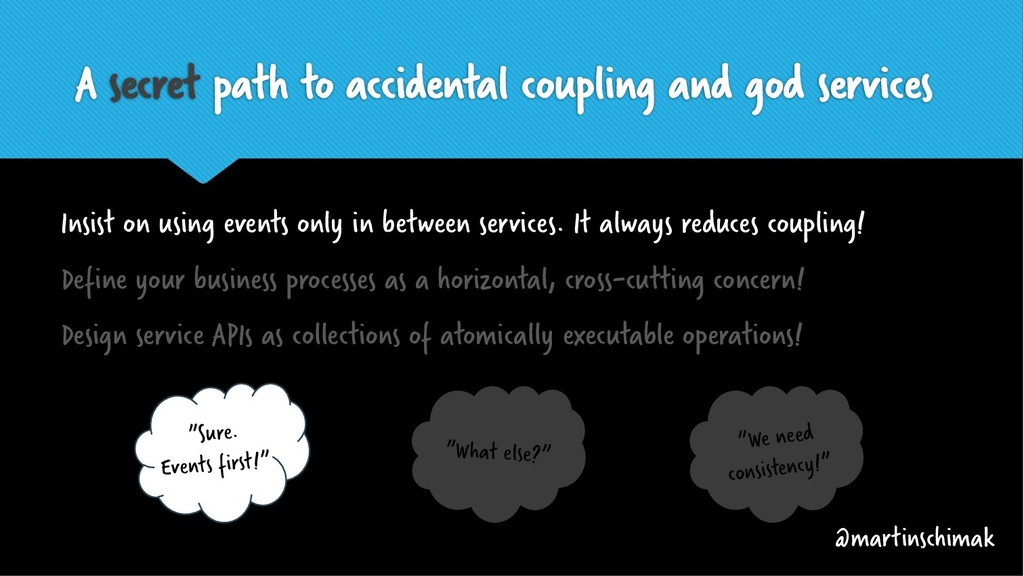 A secret path to accidental coupling and god se...
