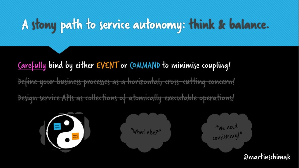 A stony path to service autonomy: think & balan...
