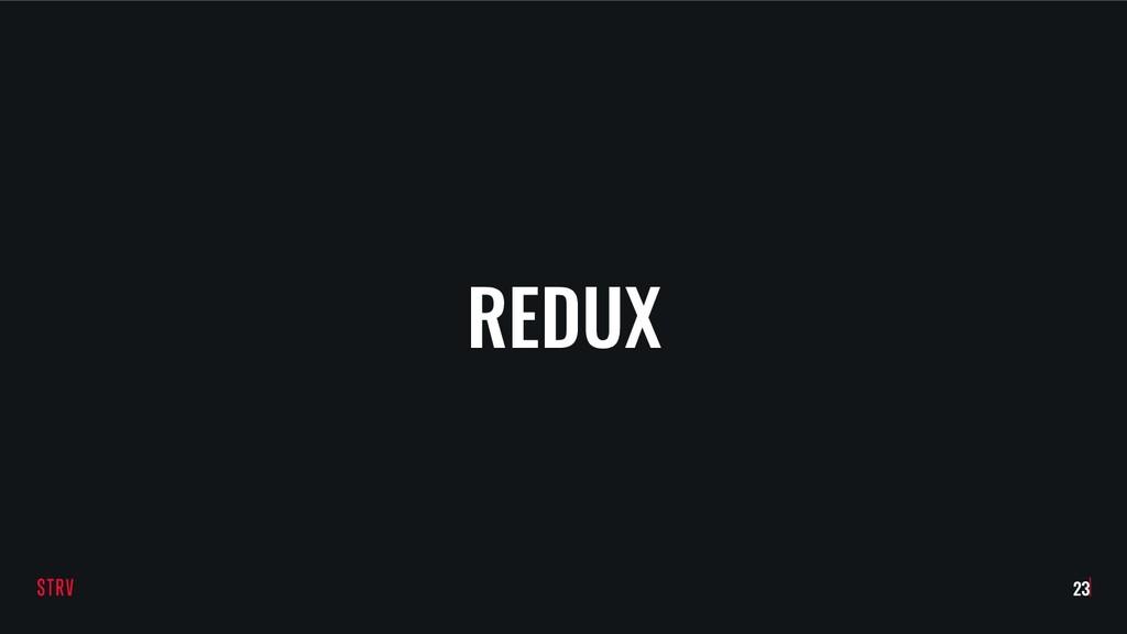 REDUX !23