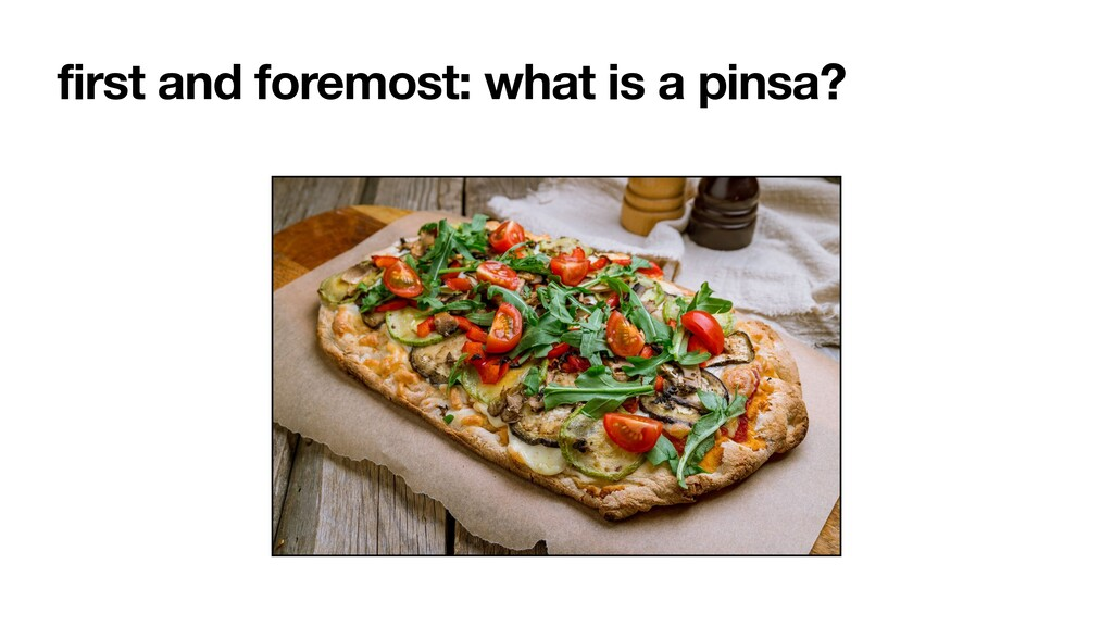 first and foremost: what is a pinsa?