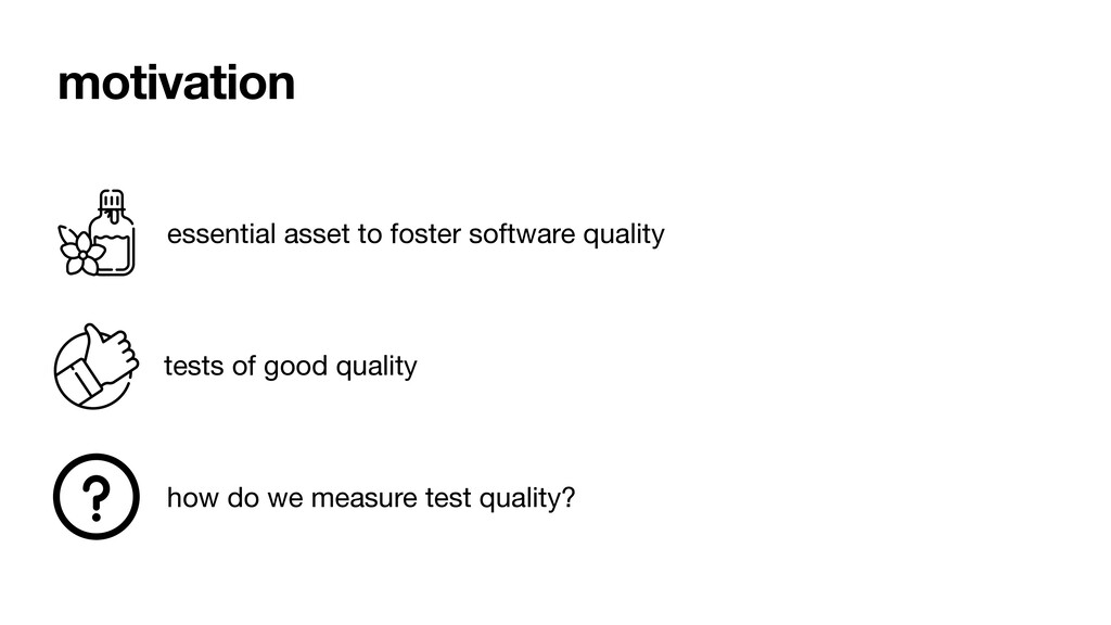 motivation essential asset to foster software q...