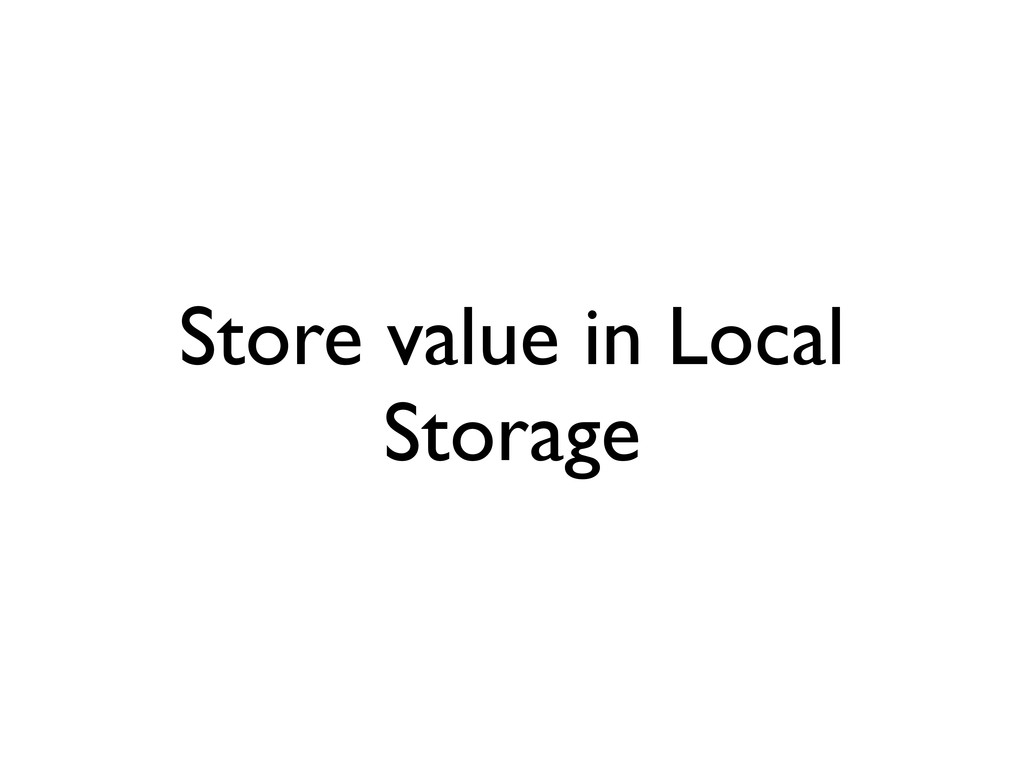 Store value in Local Storage