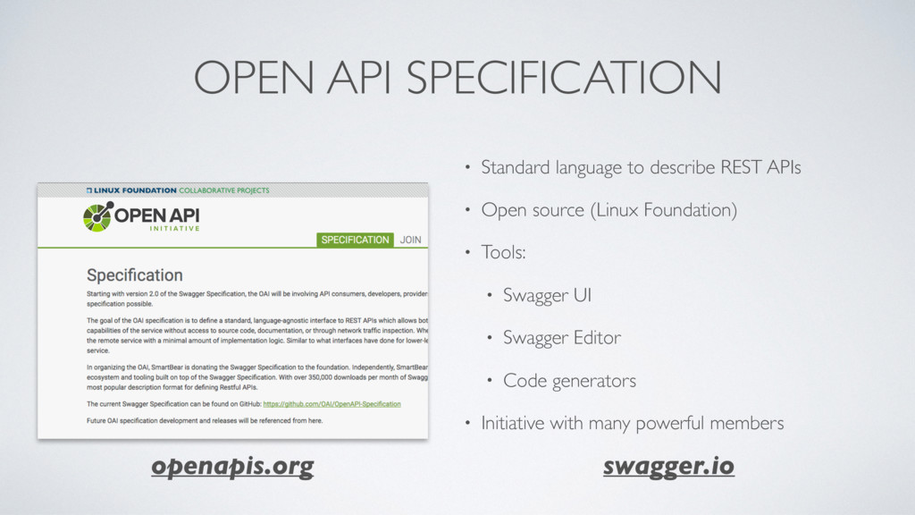 OPEN API SPECIFICATION • Standard language to d...