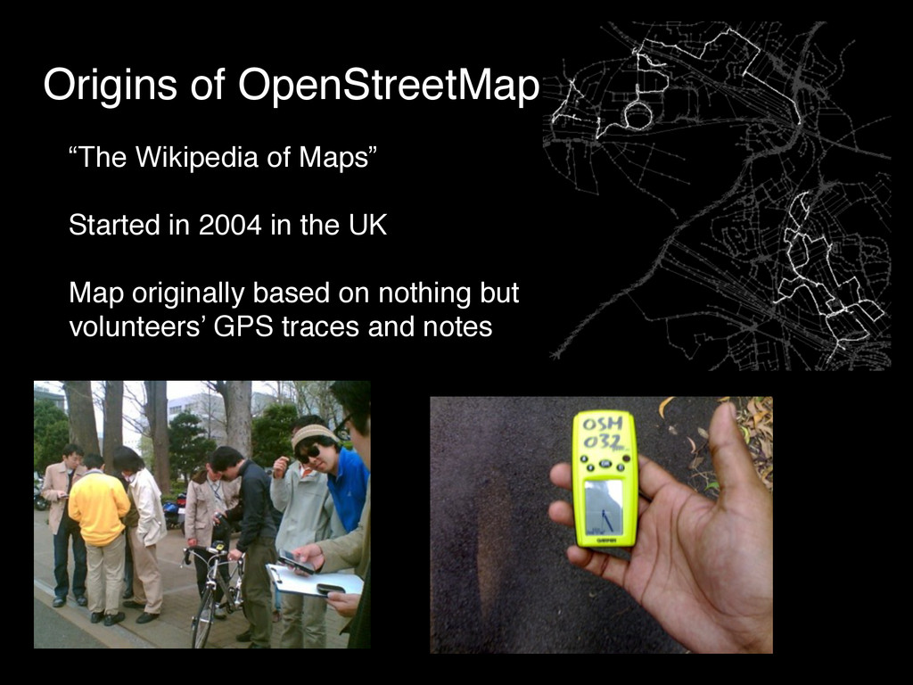 """Origins of OpenStreetMap """"The Wikipedia of Maps..."""
