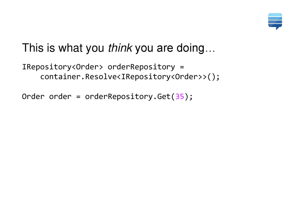 IRepository<Order> orderRepository = container....